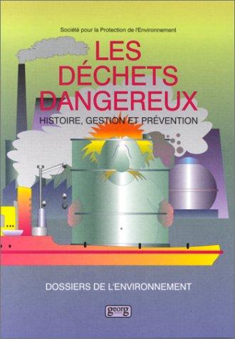 Les déchets dangereux