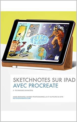 Sketchnotes sur Ipad avec Procreate: Techniques avancées par Anne Bernardi