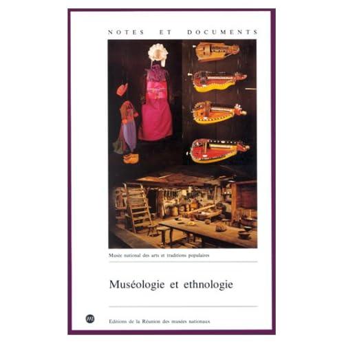 Muséologie et ethnologie