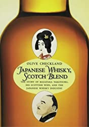 Japanese Whisky, Scotch Blend: The Japanese Whisky King and His Scotch Wife Rita