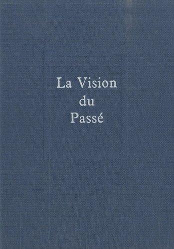 Oeuvres complètes, tome 3 : La vision du passé par Pierre Teilhard de chardin
