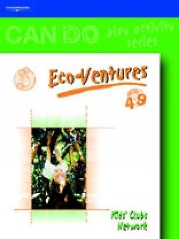 Eco-Ventures: Age 4 to 9