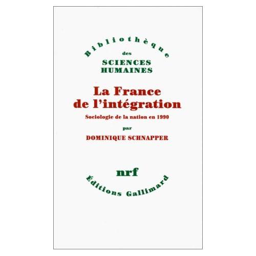 La France de l'intégration: Sociologie de la nation en 1990