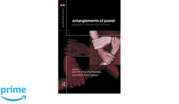 Critical domination entanglements geographies geographies power resistance galleries 948