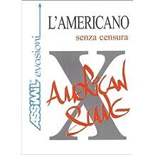 L'Americano senza censura (en italien)