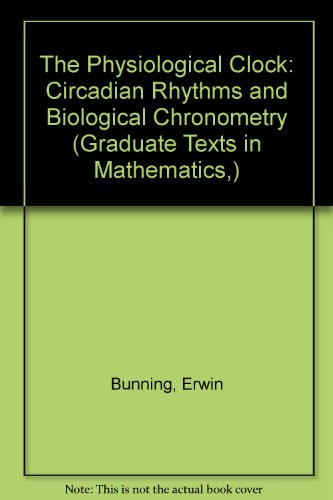 the-physiological-clock-circadian-rhythms-and-biological-chronometry-heidelberg-science-library