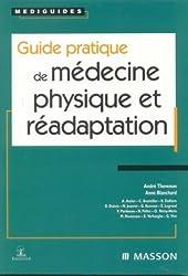 Guide pratique de médecine physique et réadaptation