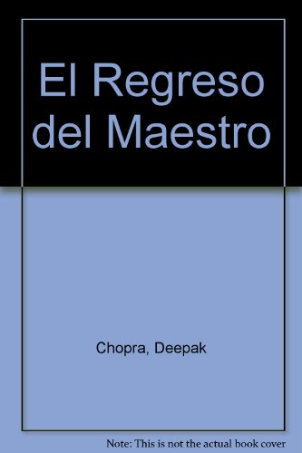 Descargar Libro Regreso Del Maestro / Return of the Rishi de Deepak Chopra