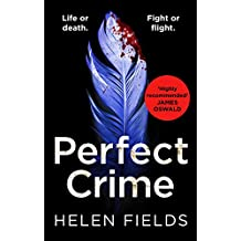 Perfect Crime (A DI Callanach Crime Thriller, Book 5)