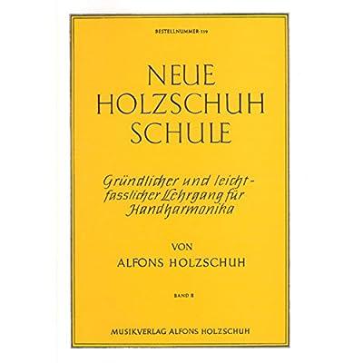 Neue Holzschuh-Schule Band 2 für Handharmonika