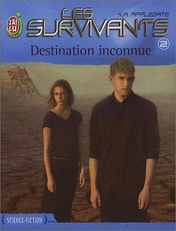 Les Survivants, tome 2 : Destination inconnue