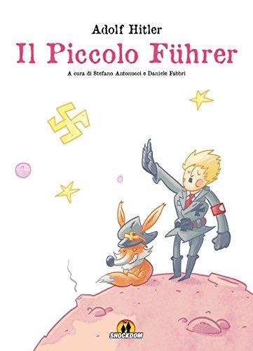 Adolf Hitler. Il piccolo Führer
