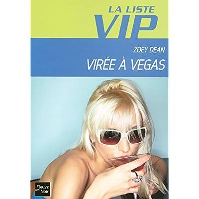 LISTE VIP N05 VIREE A VEGAS