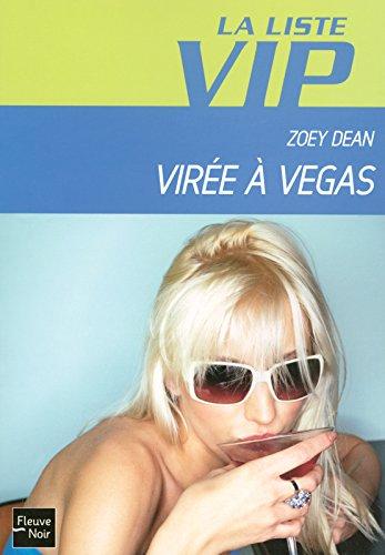 LISTE VIP N05 VIREE A VEGAS par ZOEY DEAN