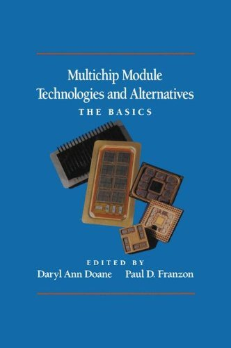 Multichip Module Technologies and Alternatives: The Basics by Daryl Ann Doane (1992-10-31)
