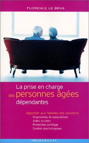 La prise en charge des personnes âgées dépendantes