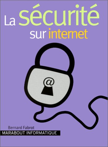 La Scurit sur Internet