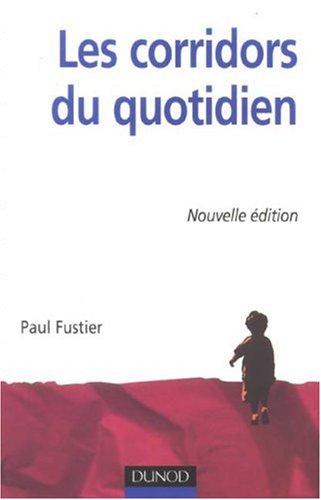 Les corridors du quotidien par Paul Fustier