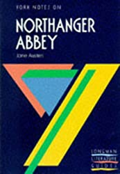York notes on NORTHANGER ABBEY by Jane Austen