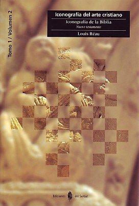 Iconografía de la Biblia. Tomo 1 Vol. 2: Nuevo Testamento (Cultura artística)