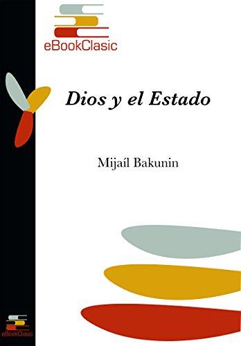Dios y el Estado (Anotado) por Mijaíl Bakunin