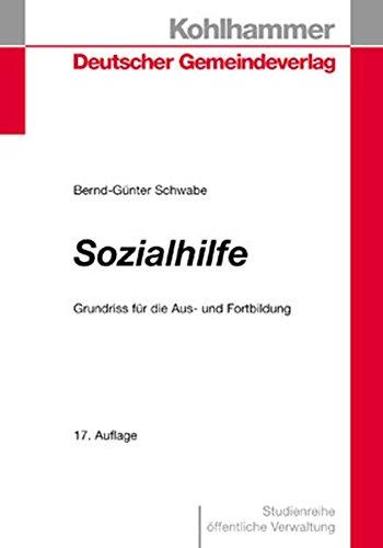Sozialhilfe: Grundriss für die Aus- und Fortbildung (DGV-Studienreihe Öffentliche Verwaltung)