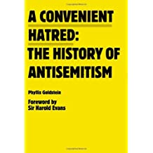 Convenient Hatred: The History of Antisemitism