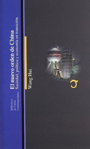 EL nuevo orden de china (Biblioteca China Contempor) por Hui Wang