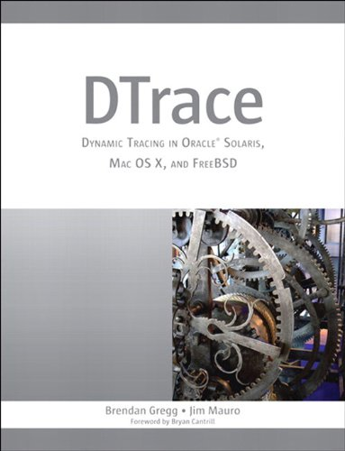 DTrace: Dynamic Tracing in Oracle Solaris, Mac OS X, and FreeBSD (Oracle Solaris Series) (English Edition)