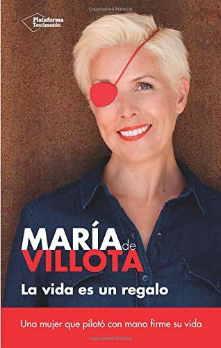 La Vida Es Un Regalo (Testimonio) por Maria De Villota