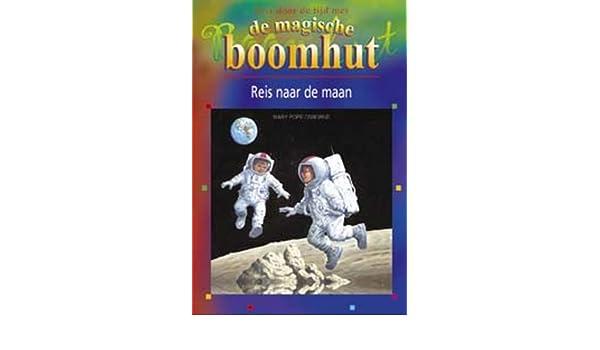 De Magische Boomhut : De magische boomhut reis naar de maan j reis door de tijd