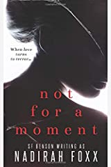 Not For A Moment Paperback