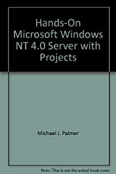 Hands-On Microsoft Windows NT 4.0 Server with Projects