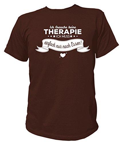 Artdiktat Herren T-Shirt Ich brauche keine Therapie - Ich muss einfach nur nach Essen Braun