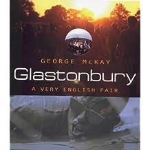 Glastonbury: A Very English Fair