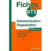 Communication Organisation : BTS Assistant de direction de gestion PME-PMI secrétaire trilingue (Ancienne Edition)