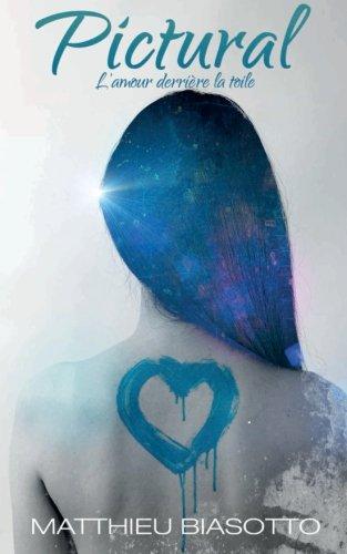 Pictural: L'amour derrière la toile