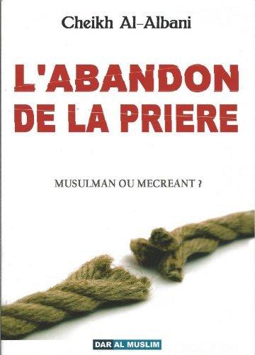 L'abandon de la prire de Cheikh Al-Albani (2010) Broch