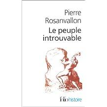 Le Peuple introuvable : Histoire de la représentation démocratique en France
