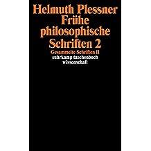 Gesammelte Schriften in zehn Bänden: II: Frühe philosophische Schriften 2 (suhrkamp taschenbuch wissenschaft)