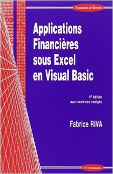 Applications financires sous Excel en Visual Basic de Riva Fabrice ( 27 septembre 2012 )