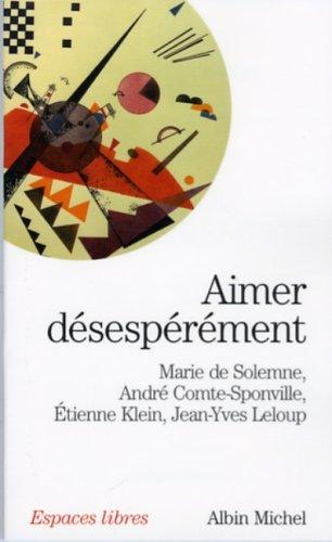Aimer désepérément par Marie de Solemne