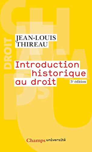 Introduction historique au droit par Jean-Louis Thireau