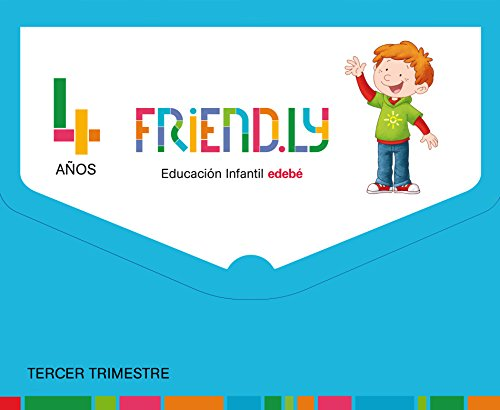 FRIENDLY 4 AÑOS TERCER TRIMESTRE