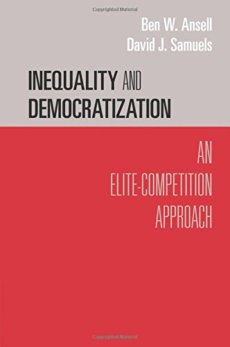 Inequality and Democratization (Cambridge Studies in Comparative Politics)