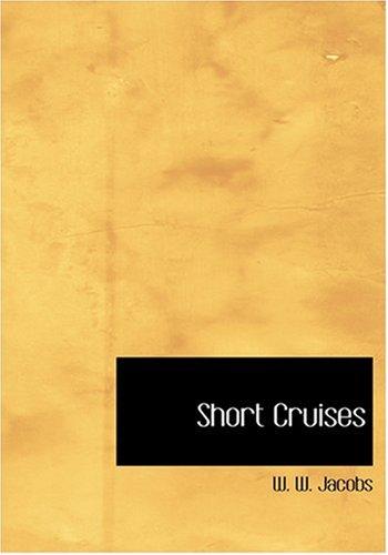 Short Cruises (Large Print Edition)