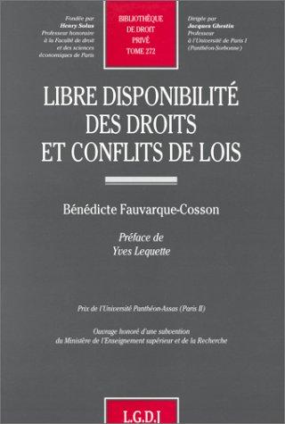 Libre disponibilit des droits et conflits de lois
