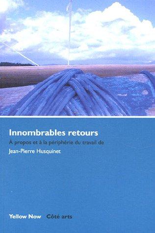 Innombrables retours par Jean-Pierre Husquinet