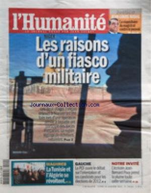 HUMANITE (L') [No 20568] du 10/01/2011 - JEAN-LOUIS NADAL / JUSTICE - NIGER / LES RAISONS D'UN FIASCO MILITAIRE - MAGHREB / LA TUNISIE ET L'ALGERIE SE REVOLTENT - L'ECRIVAIN JEAN-BENARD POUY