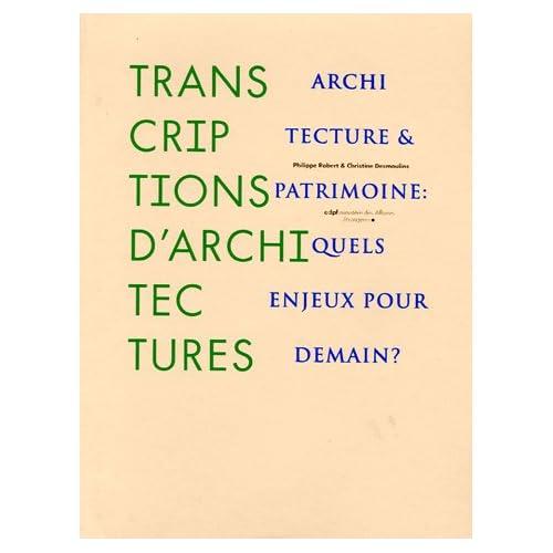 Transcriptions d'architectures - Architecture et patrimoine